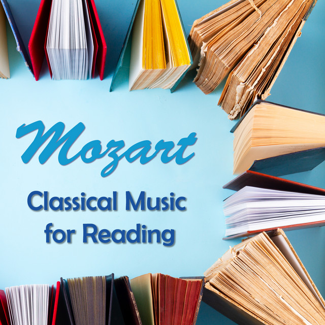 Mozart: Classical Music for Reading