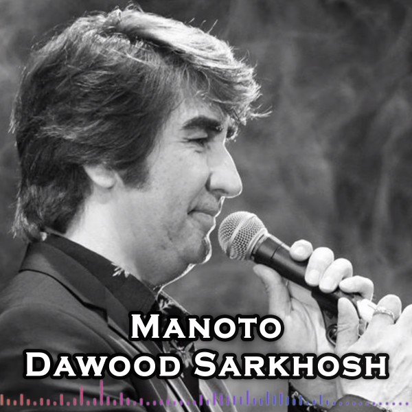 Manoto Manoto Single By Dawood Sarkhosh Spotify