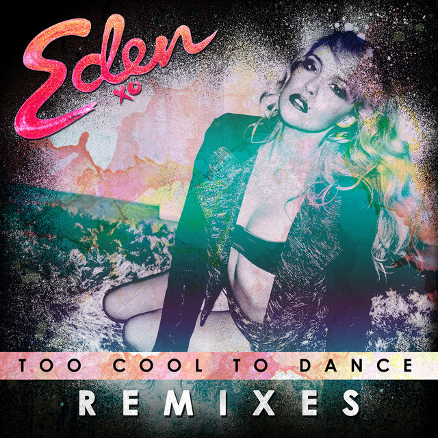 Too Cool To Dance (Remixes)