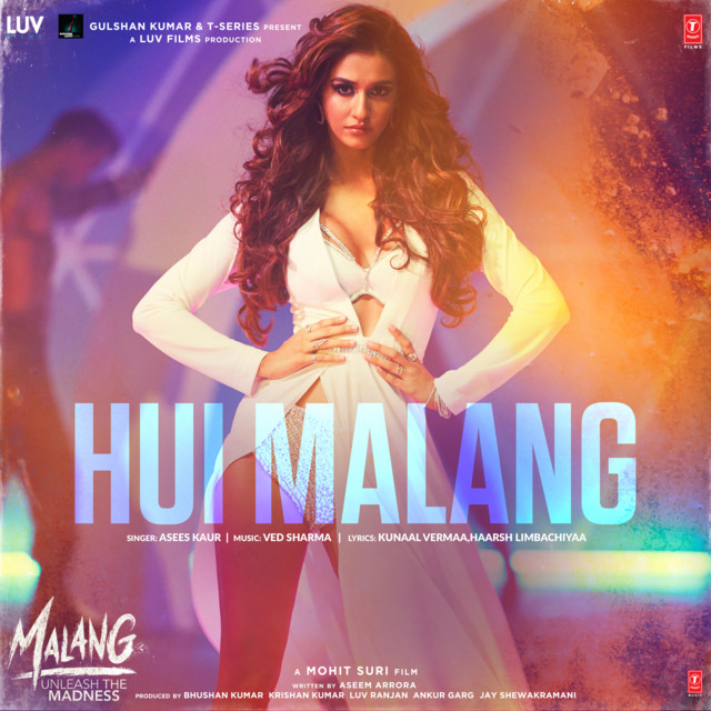 Hui Malang From Malang Unleash The Madness Single By Asees Kaur Ved Sharma Spotify