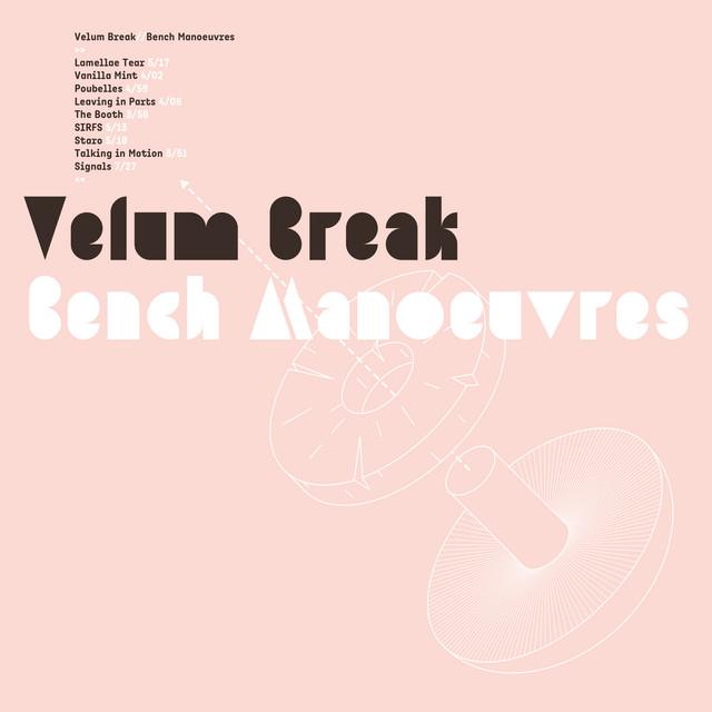 Velum Break Vinyl