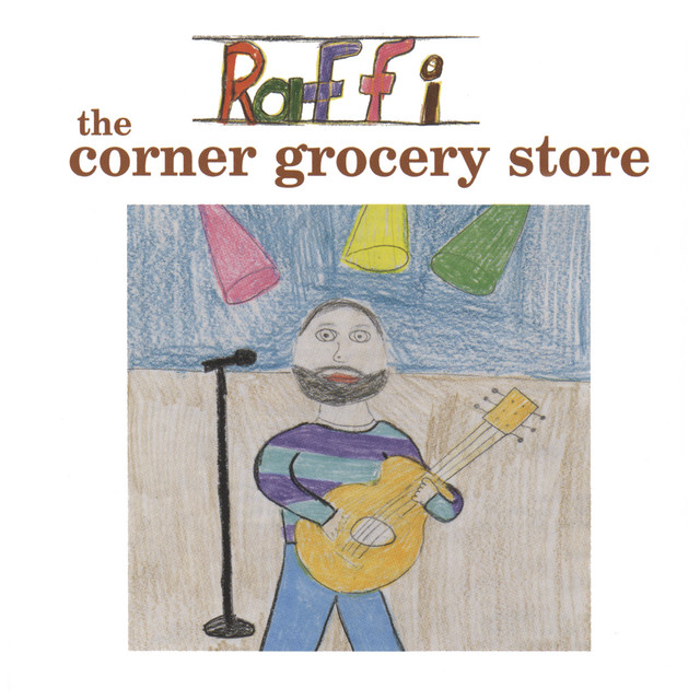 The Corner Grocery Store and Other Singable Songs by Raffi