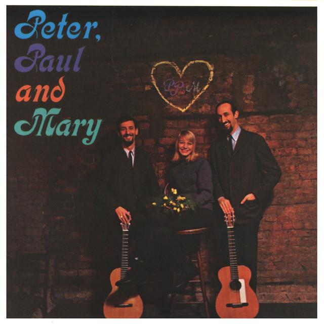 Peter, Paul And Mary by Peter, Paul and Mary