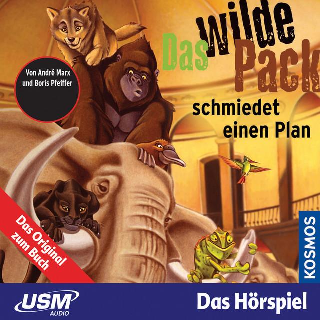 Teil 2: Das wilde Pack schmiedet einen Plan Cover
