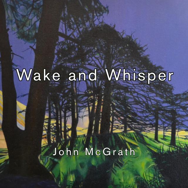 Wake and Whisper