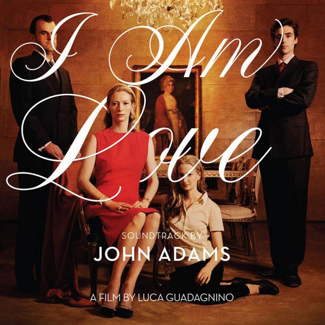 I Am Love Soundtrack by John Adams