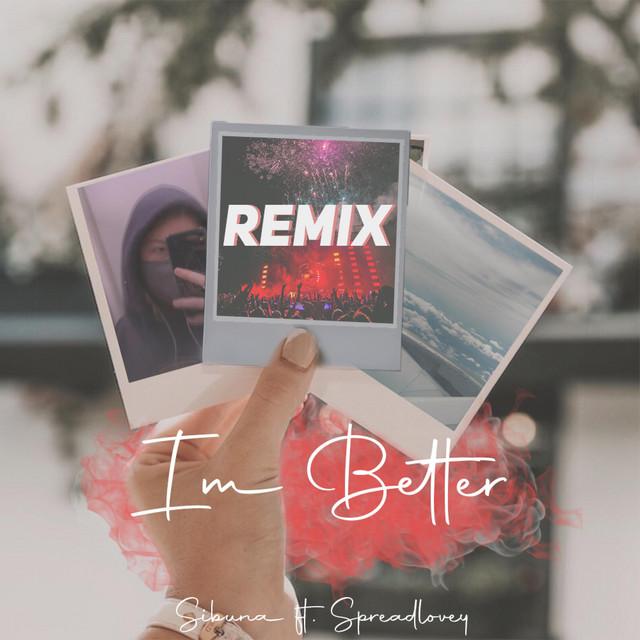 I'm Better (Remix)