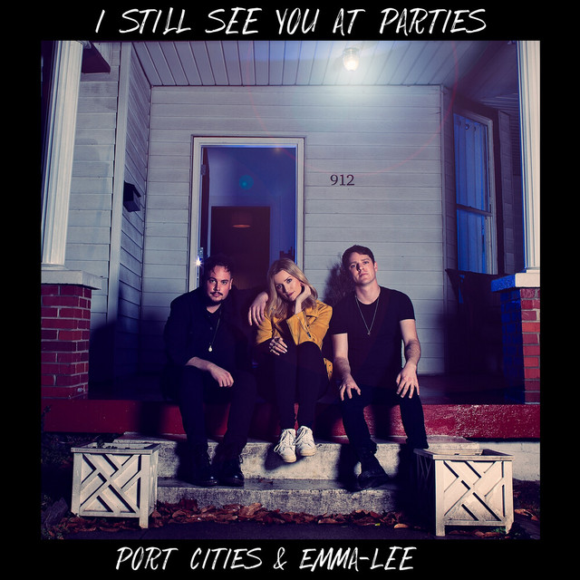 I Still See You At Parties