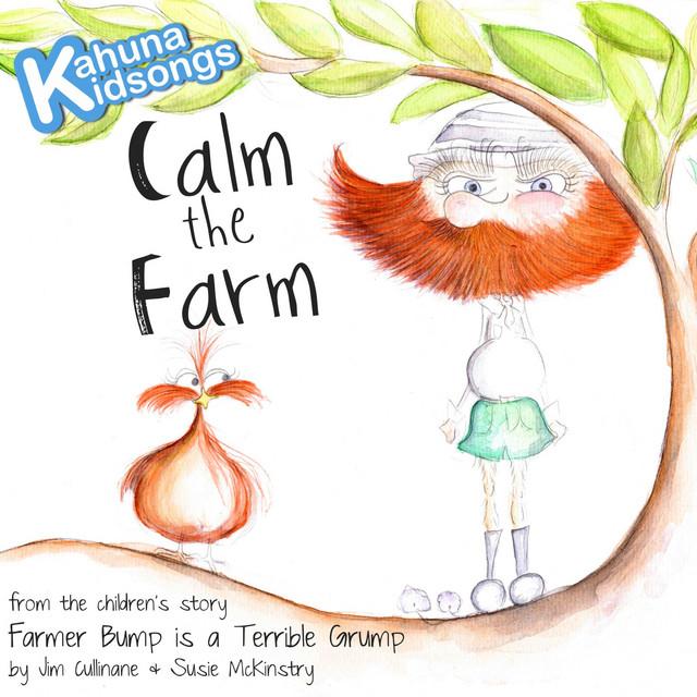 Calm the Farm by Kahuna Kidsongs