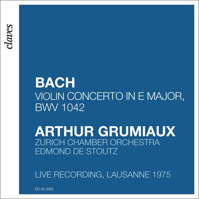 Bach: Concerto in E Major BWV 1042 (Live Recording, Lausanne 1975)