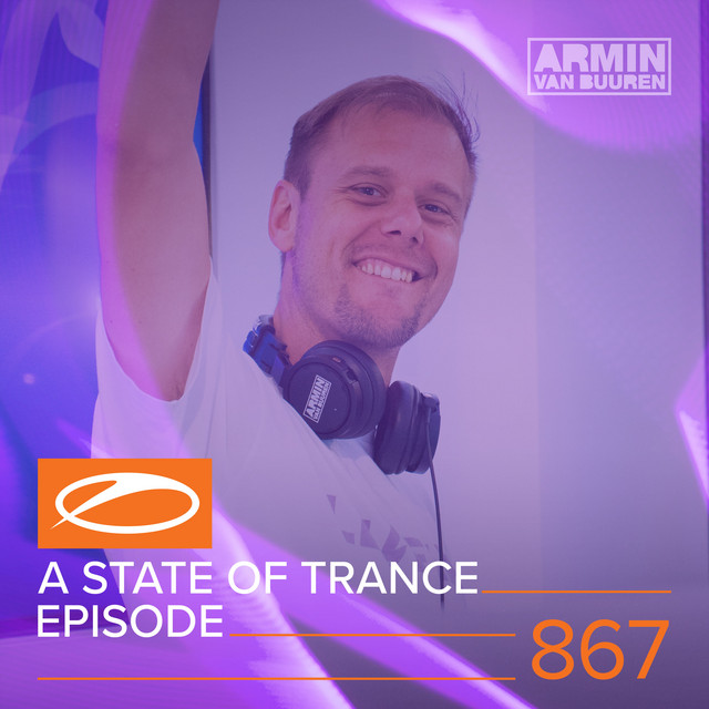 A State Of Trance Episode 867