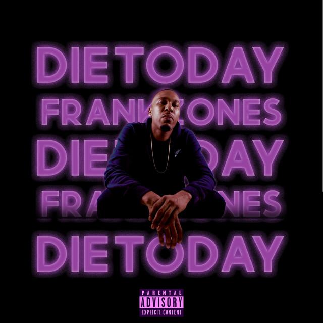 Die Today