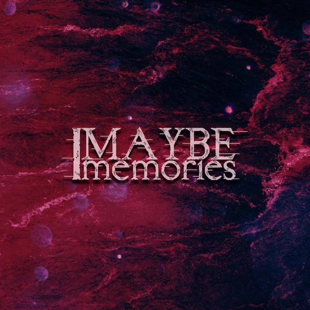 Maybe Memories