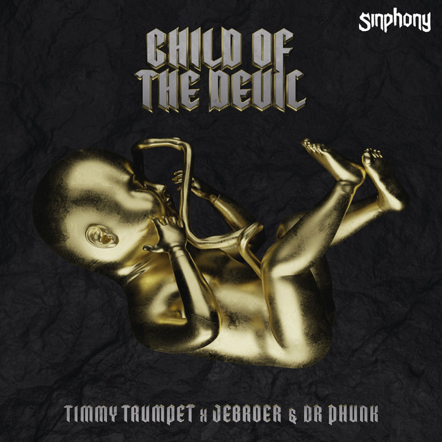 Timmy Trumpet & Jebroer & Dr Phunk - Child Of The Devil