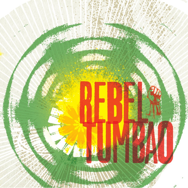 Rebel Tumbao Vinyl