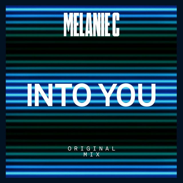 Melanie C - Into You