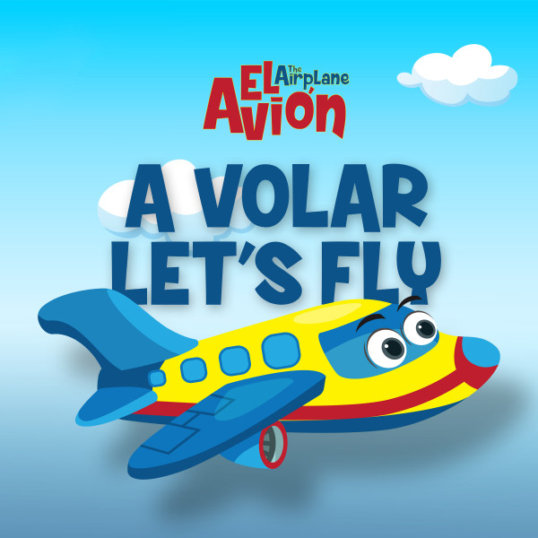 A Volar Let's Fly