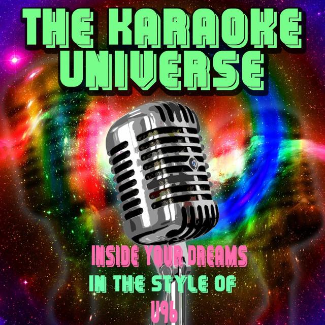 Inside Your Dreams (Karaoke Version) [In the Style of U96]