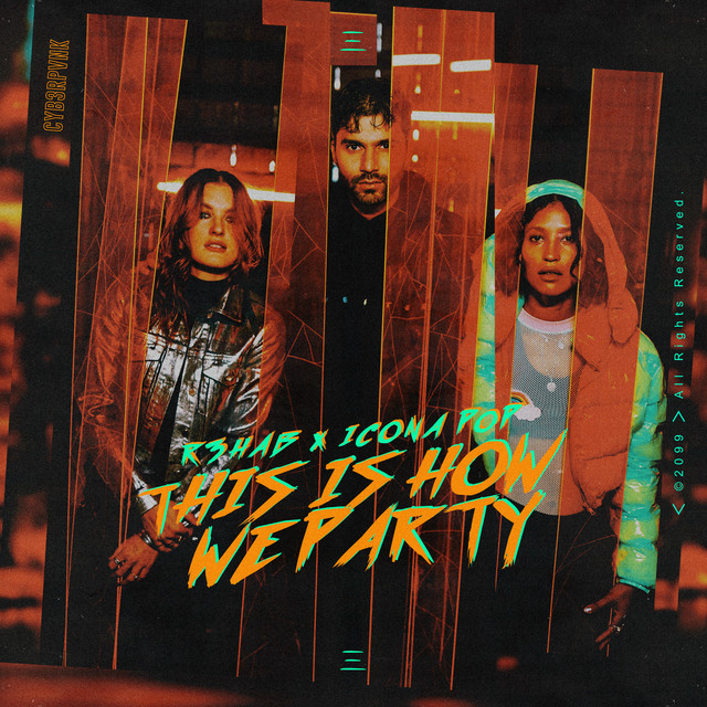 This Is How We Party (with Icona Pop)