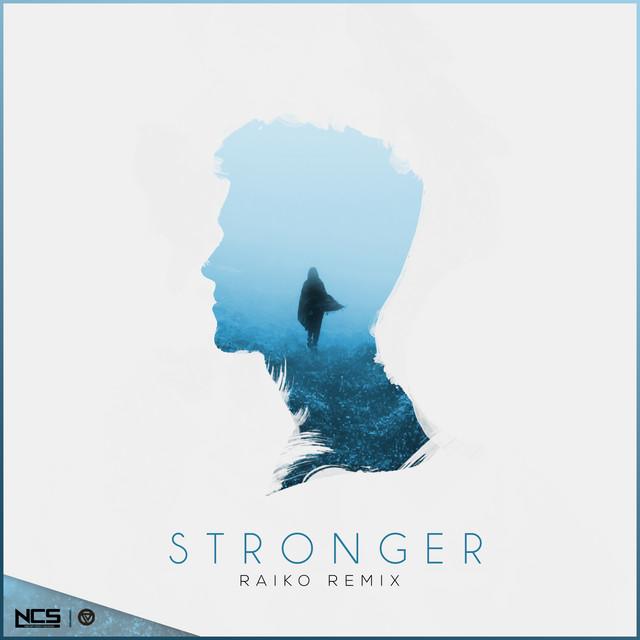 Stronger - Raiko Remix