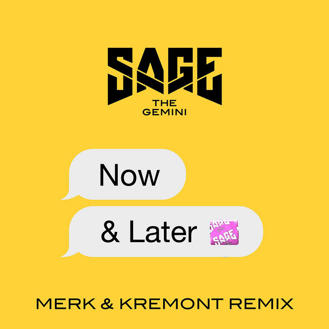 Now and Later (Merk & Kremont Remix)