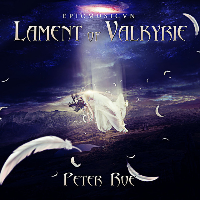 Lament of Valkyrie (Epicmusicvn Series)