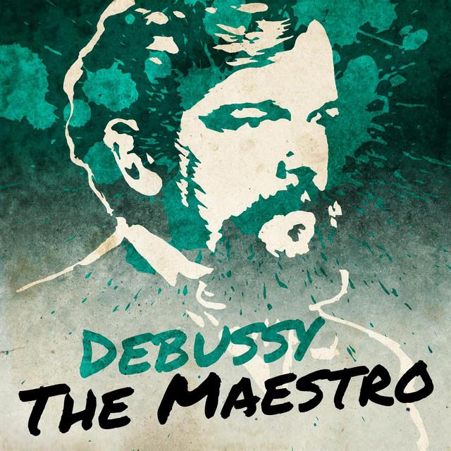 Debussy the Maestro