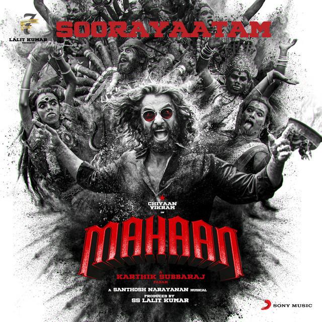 """Soorayaatam (From """"Mahaan"""")"""