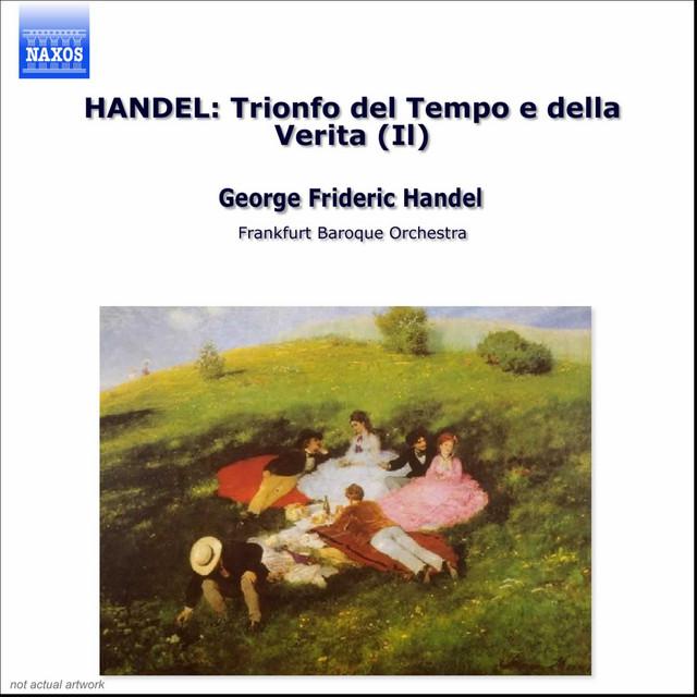 Handel: Trionfo Del Tempo E Della Verita (Il)