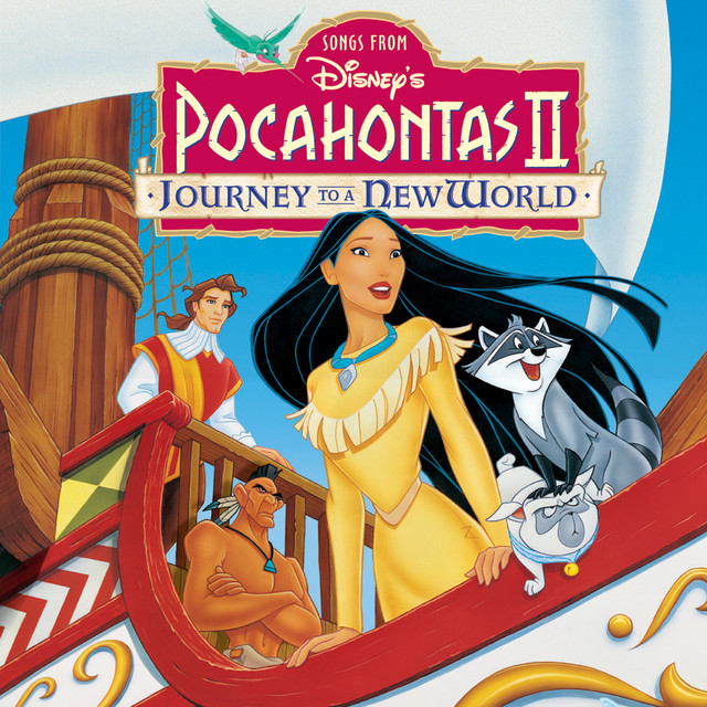Pocahontas II: Journey To a New World - Official Soundtrack