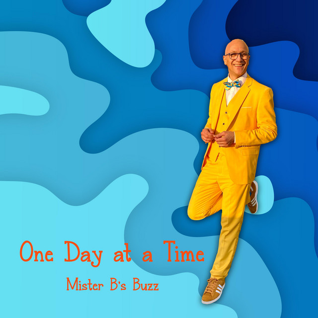 One Day At A Time by Mister B's Buzz