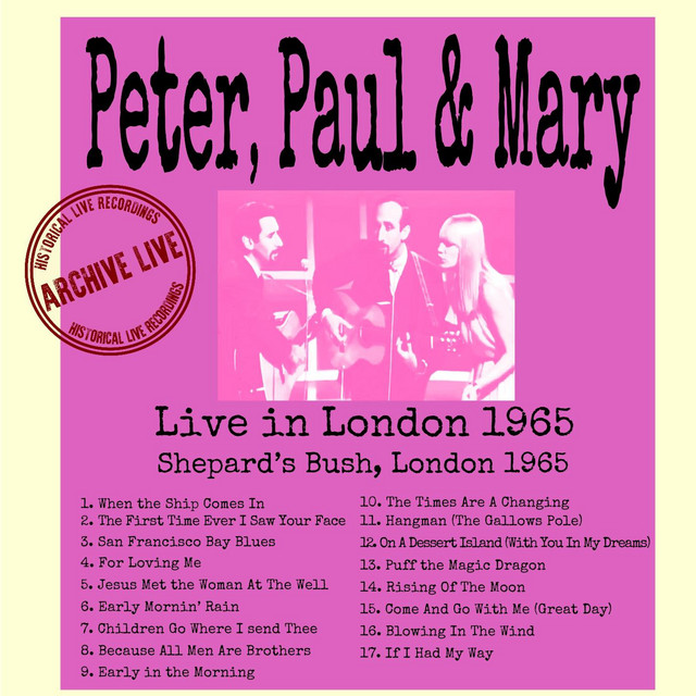 Live In London 1965 by Peter, Paul and Mary
