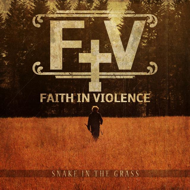 Faith In Violence