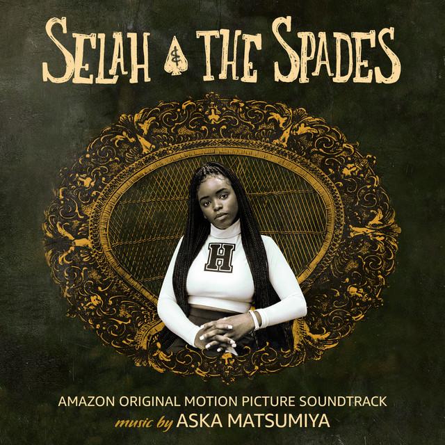 Selah & The Spades (Amazon Original Motion Picture Soundtrack)