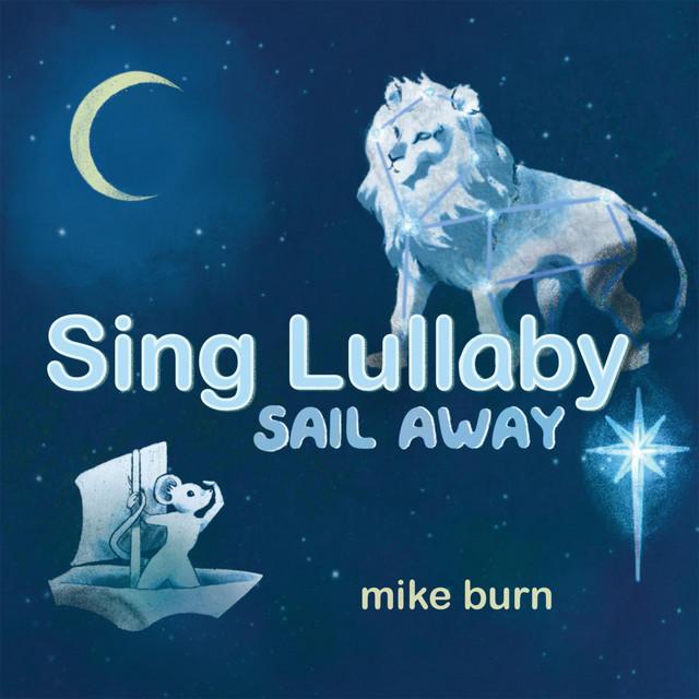 Sing Lullaby Sail Away