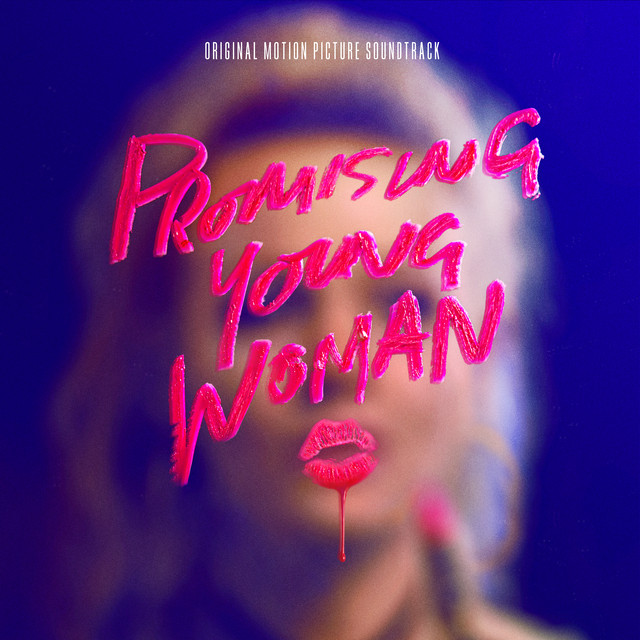 Promising Young Woman (Original Motion Picture Soundtrack) - Official Soundtrack