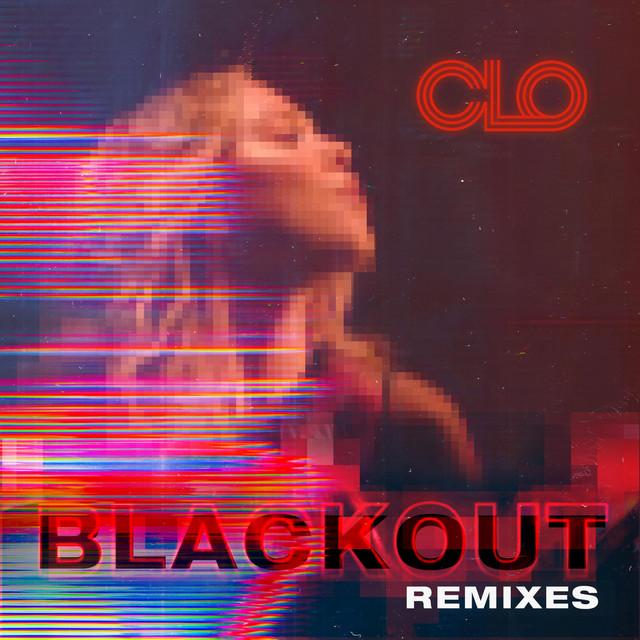 Blackout Remix - Single by CLO | Spotify