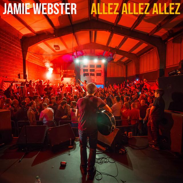 Cover art for Allez Allez Allez by JAMIE WEBSTER