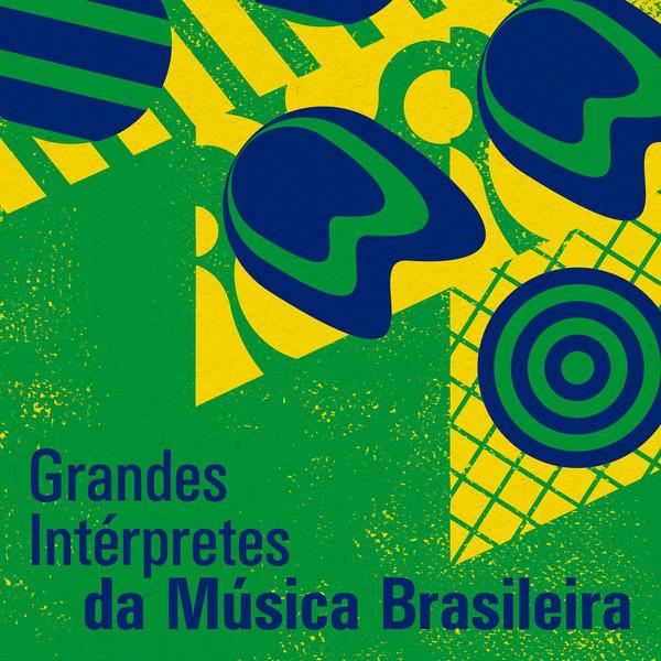 Grandes Intérpretes da Música Brasileira