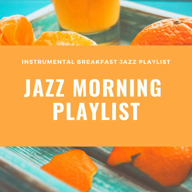 Jazz Morning Playlist