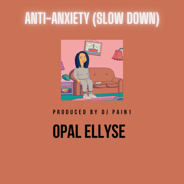 Anti-Anxiety (Slow Down)