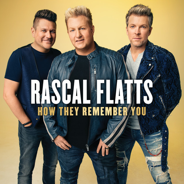 Album cover for How They Remember You by Rascal Flatts