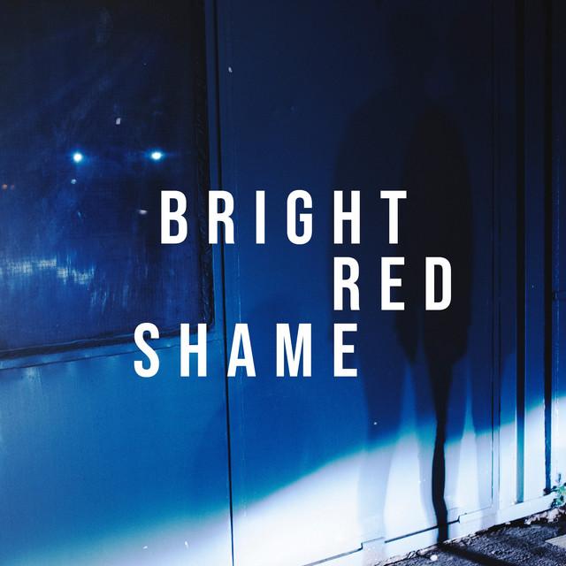Bright Red Shame