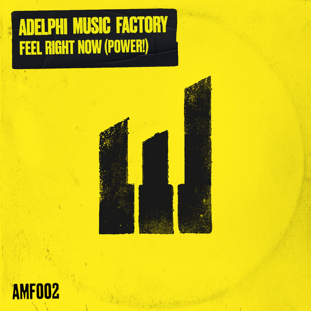 Feel right now (Power!) · Adelphi Music Factory