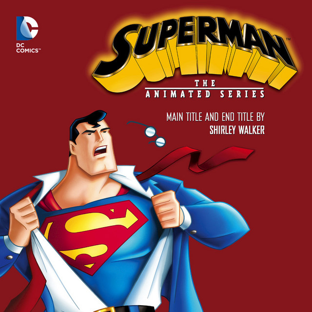 Superman: The Animated Series - Main Title and End Title