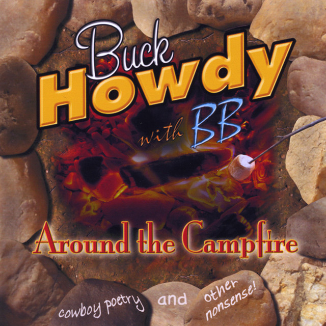 Around the Campfire (2008 GRAMMY NOMINEE!!) by Buck Howdy