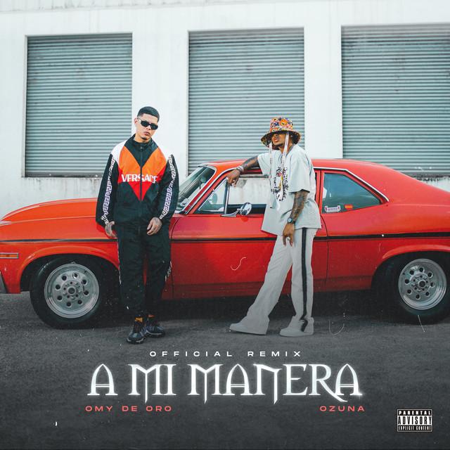 A Mi Manera (Remix with Ozuna)
