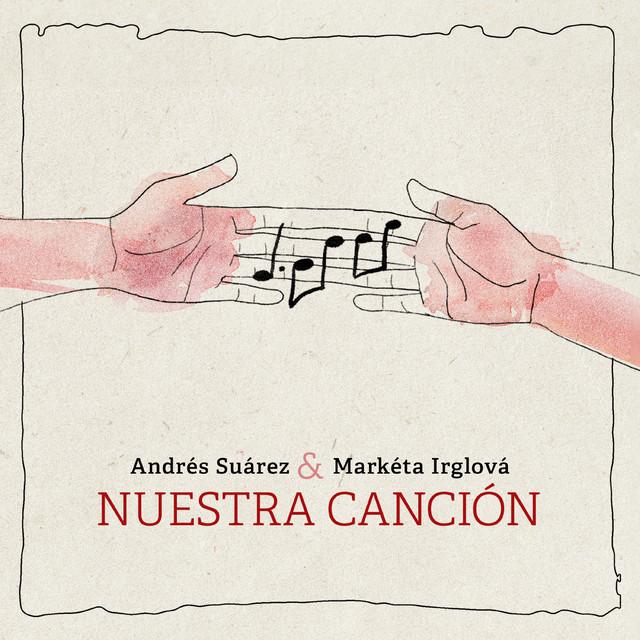 Nuestra canción - song by Andrés Suárez, Markéta Irglová | Spotify