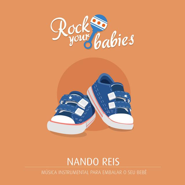 Rock Your Babies: Nando Reis