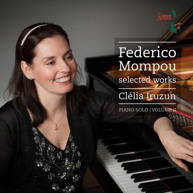 Mompou: Selected Works, Vol. 2